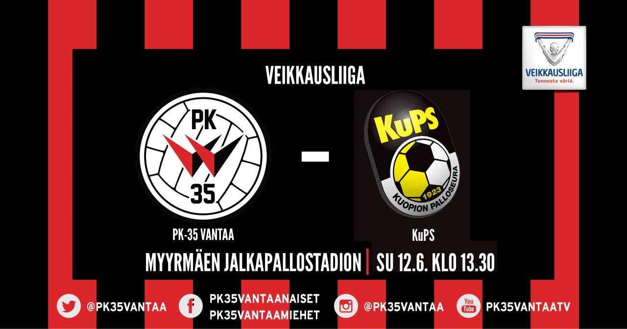 PK-35 Vantaa – KuPS 12.6. Klo 13.30 Myyrmäen Jalkapallostadionilla