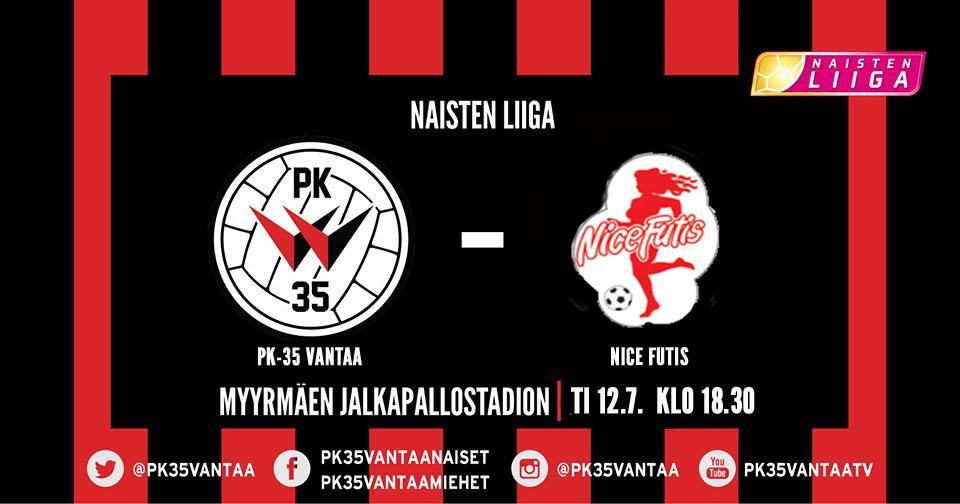 PK-35 Vantaa – Nice Futis 12.7. Klo 18.30 Myyrmäen Jalkapallostadionilla