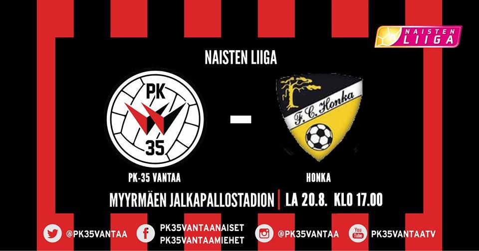 PK-35 Vantaa – FC Honka 20.8. Klo 17.00 Myyrmäen Jalkapallostadionilla