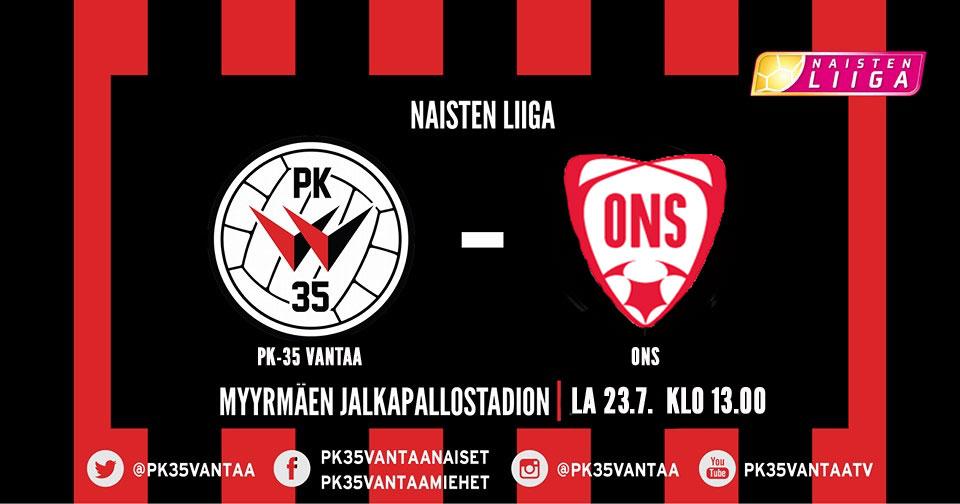 PK-35 Vantaa – ONS 23.7. Klo 13.00 Myyrmäen Jalkapallostadionilla