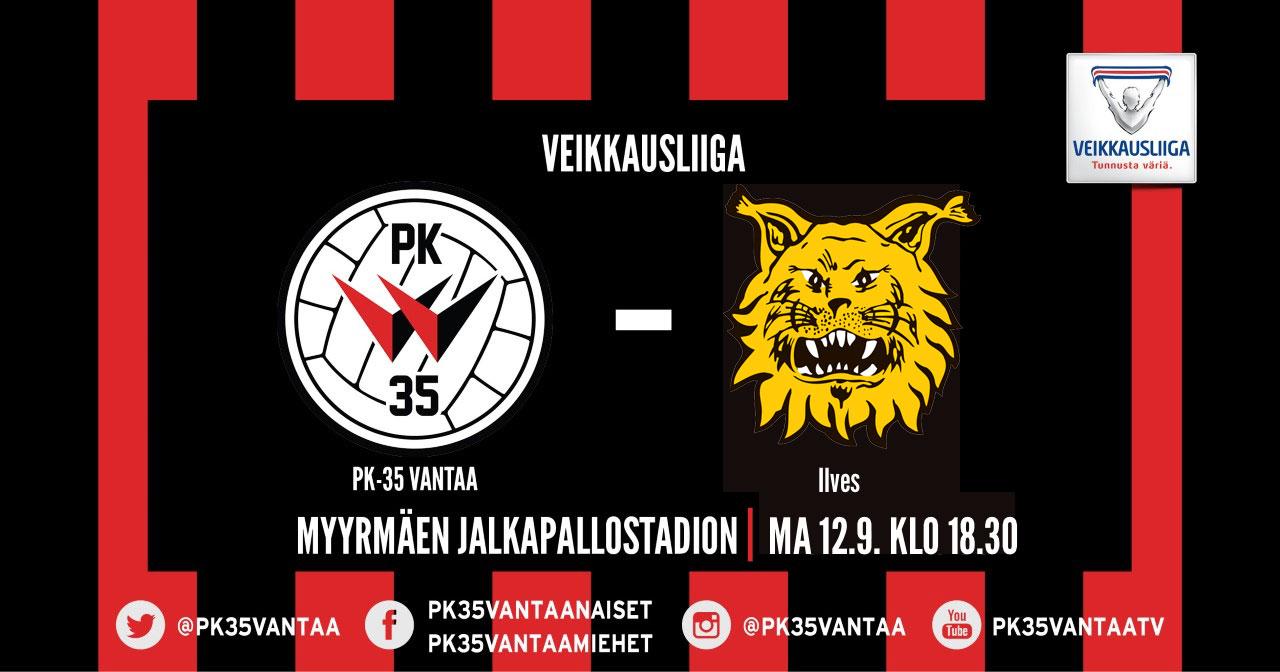 PK-35 Vantaa – Ilves 12.9. Klo 18.30 Myyrmäen Jalkapallostadionilla