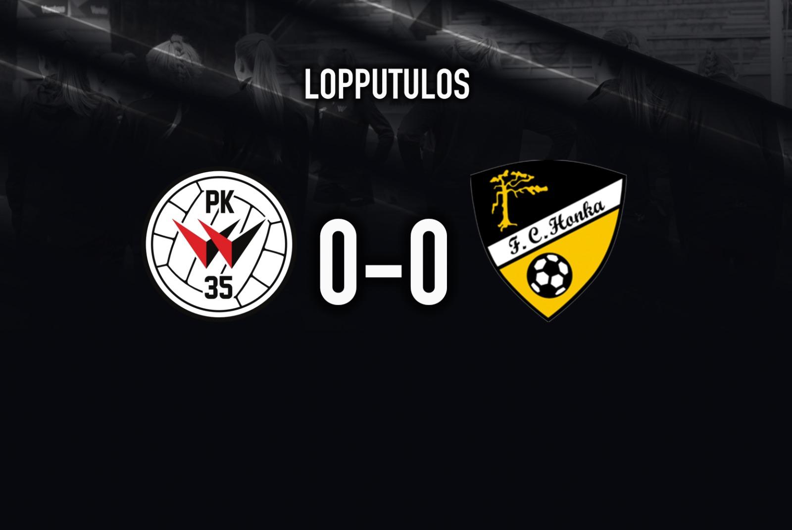 PK-35 Vantaa Ja FC Honka Maalittomaan Pistejakoon